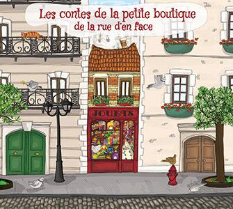 Les-contes-de-la-petite-boutique-de-la-rue-den-face